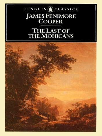 an analysis of the novel the last of the mohicans by james fenimore cooper and a comparison to the m